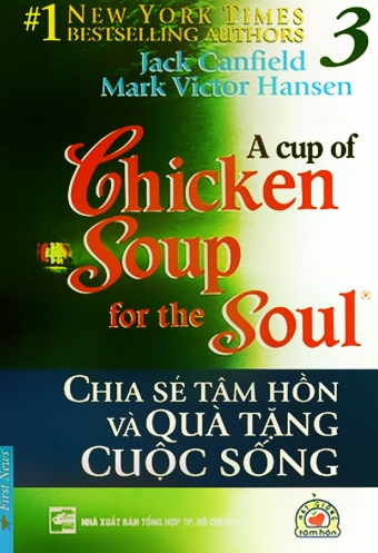 Chicken soup for the soul 3 - Chia se tam hon _ Qua tang cuoc song