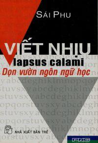 Viết nhịu Lapsus Calami - Dọn vườn ngôn ngữ học