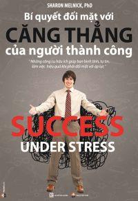 Bí quyết đối mặt với căng thẳng của người thành công