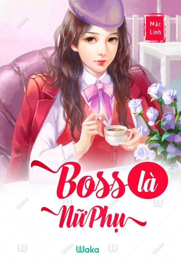 Boss là nữ phụ - Tập 8: Hồn ma nghịch ngợm