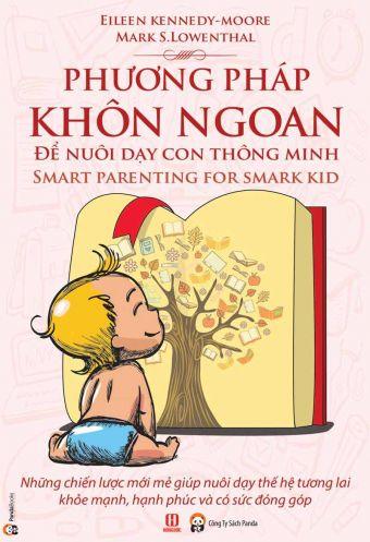 Phuong phap khon ngoan de nuoi day con thong minh