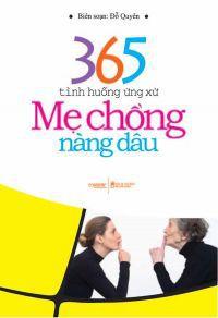 365 tình huống ứng xử mẹ chồng nàng dâu
