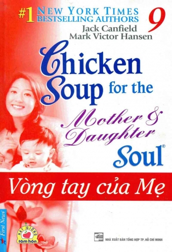 Chicken soup for the soul 9 - Vong tay cua me