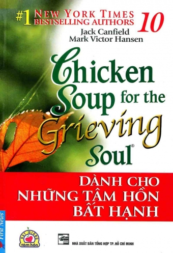Chicken soup for the soul 10 - Danh cho nhung tam hon bat hanh