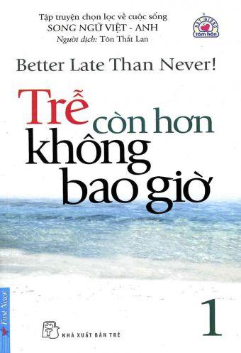 Tre con hon khong bao gio - Tap 1