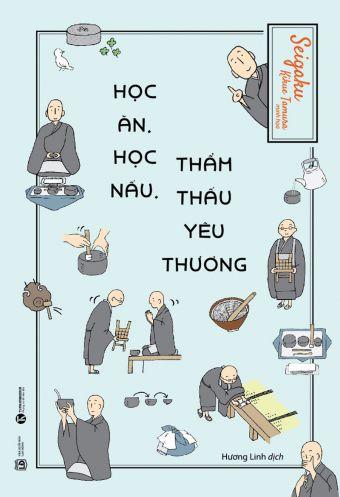 Hoc an, hoc nau, tham thau yeu thuong