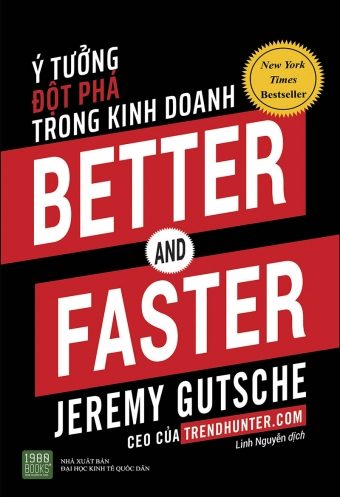 Better and Faster: Y tuong dot pha trong kinh doanh