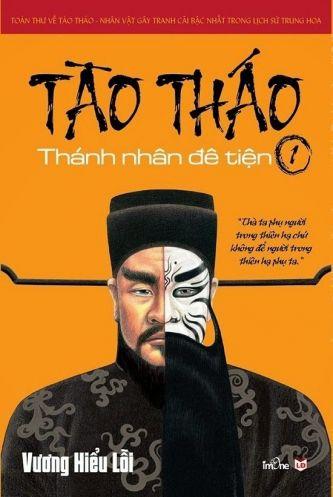 Tao Thao - Thanh nhan de tien (Tap 1)
