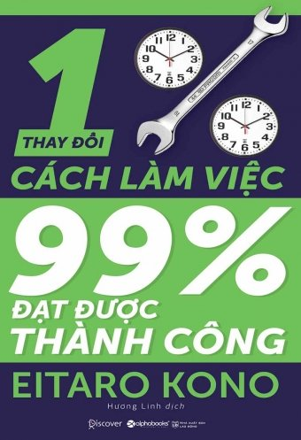 Thay doi 1% cach lam viec, 99% dat duoc thanh cong