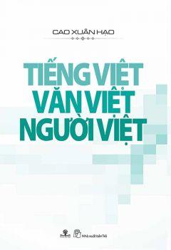Tiếng Việt - Văn Việt - Người Việt
