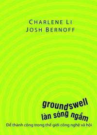 Làn sóng ngầm (Groundswell) - Thành công trong thế giới xáo trộn bởi công nghệ số
