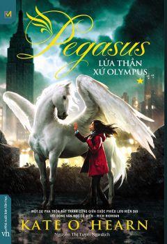 Pegasus: Tập 1 - Lửa thần xứ Olympus