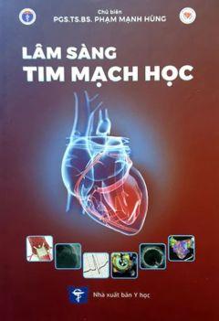 Lâm sàng tim mạch học - Phần 3