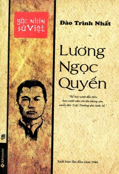 Góc Nhìn Sử Việt: Lương Ngọc Quyến