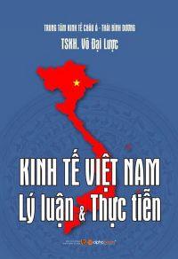 Kinh tế Việt Nam - Lý luận & thực tiễn