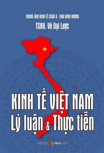 Kinh te Viet Nam - Ly luan _ thuc tien