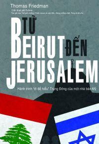 Từ Beirut đến Jerusalem: Hành trình