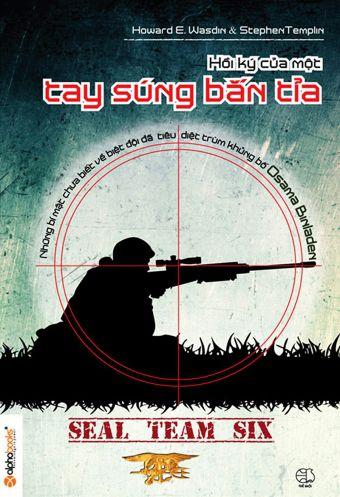 Seal team six - Hoi ky cua mot tay sung ban tia