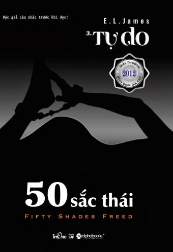 50 sac thai (Fifty shades of grey) - Tap 3: Tu do