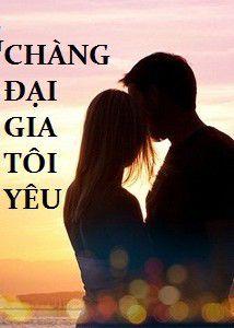 Chang dai gia toi yeu