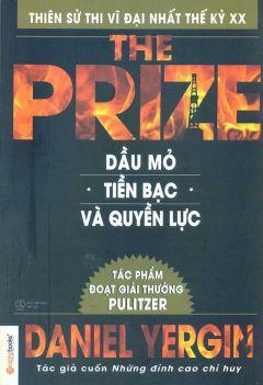 The Prize: Dầu mỏ, tiền bạc và quyền lực