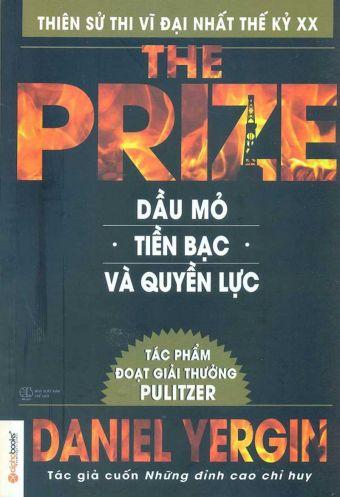 The Prize: Dau mo, tien bac va quyen luc