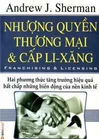 Nhượng quyền thương mại & cấp Li - xăng