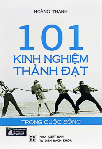 101 Kinh nghiem thanh dat trong cuoc song (Tap 1)