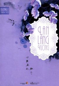 Lan Lăng Vương (Tập 1)
