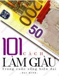 101 cách làm giàu trong cuộc sống hiện đại