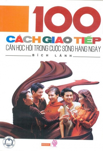 100 cach giao tiep can hoc hoi trong cuoc song hang ngay