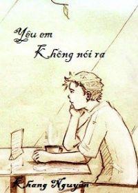Yêu em, không nói ra