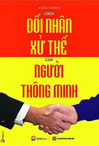 Cach doi nhan xu the cua nguoi thong minh