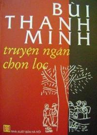 Bùi Thanh Minh – truyện ngắn chọn lọc