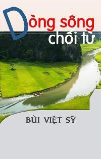 Dòng Sông Chối Từ