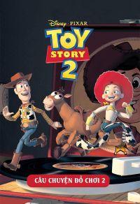 Toy story 2: Câu chuyện đồ chơi 2