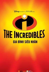 The incredibles - Gia đình siêu nhân