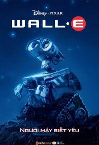 Wall e - Người máy biết yêu