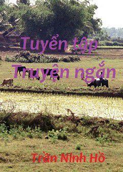 Tuyen tap truyen ngan - Tran Ninh Ho