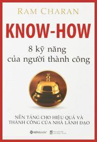 Know - How - 8 kỹ năng của người thành công