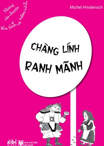Chang linh ranh manh - Nhung cau chuyen lau linh va hom hinh