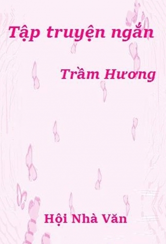 Truyen ngan - Tram huong