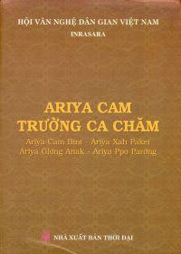 Ariya Cam - Trường ca Chăm