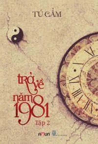 Trở về năm 1981 (Tập 2)