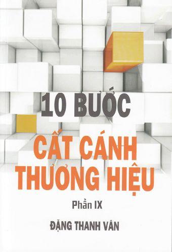 10 buoc cat canh thuong hieu - P9 - Loi tuyen the cua thuong hieu voi cong chung cua minh