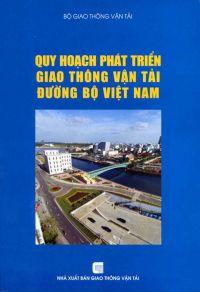 Quy hoạch phát triển giao thông vận tải đường bộ Việt Nam