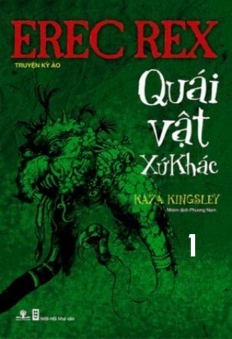 Erec Rex (Tập 2): Quái vật xứ khác (Phần 1)