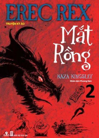 Erec Rex (Tap 1): Mat rong (Phan 2)