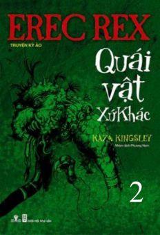 Erec Rex (Tập 2): Quái vật xứ khác (Phần 2)