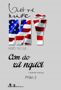 Viết về nước Mỹ: Cơm áo xứ người - Phần 2
